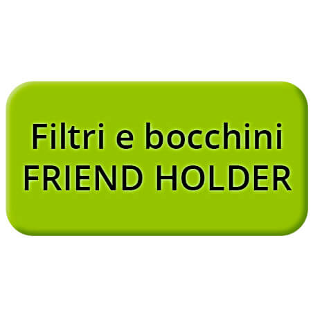 Filtri e bocchini FRIEND HOLDER